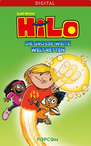 Hilo 02: Die große weite Welt retten