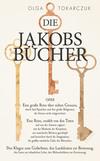¬Die¬ Jakobsbücher oder eine große Reise über sieben Grenzen, durch fünf Sprachen und drei große Religionen, die kleinen nicht mitgerechnet