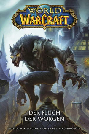 World of Warcraft - Der Fluch der Worgen
