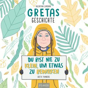Gretas Geschichte: Du bist nie zu klein, um etwas zu bewirken