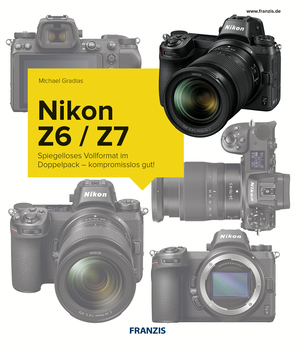 Kamerabuch Nikon Z7/Z6