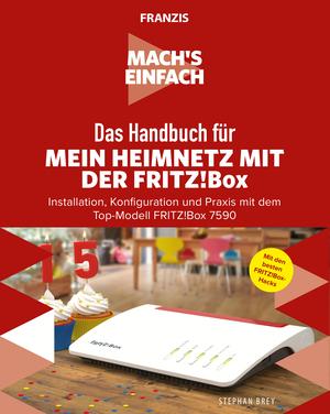 Mach's einfach: Mein Heimnetzwerk mit der Fritz!Box