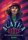 Agatha Oddly - Die London-Verschwörung