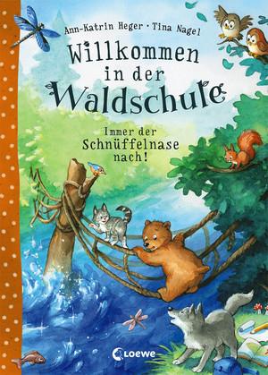 Willkommen in der Waldschule 2 - Immer der Schnüffelnase nach!