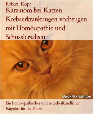 Karzinom bei Katzen Krebserkrankungen vorbeugen mit Homöopathie und Schüsslersalzen