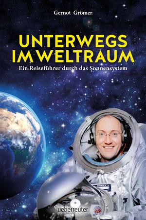 Unterwegs im Weltraum