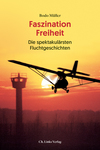 Vergrößerte Darstellung Cover: Faszination Freiheit. Externe Website (neues Fenster)