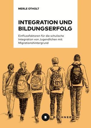 Integration und Bildungserfolg