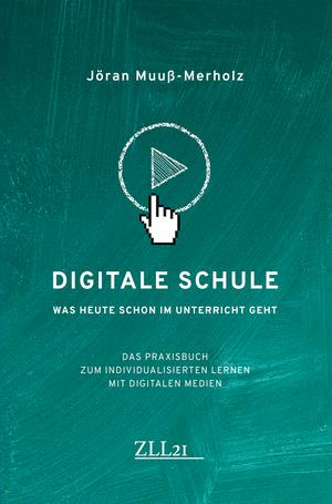 Digitale Schule - Was heute schon im Unterricht geht