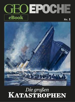 Die großen Katastrophen