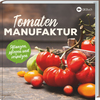 Tomaten Manufaktur