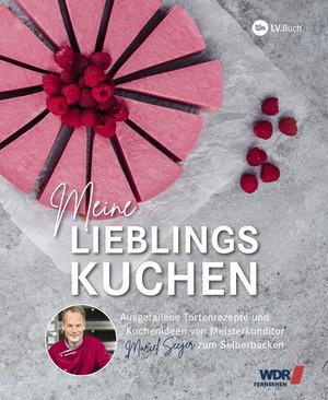 WDR Backbuch - Meine Lieblingskuchen