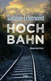 Vergrößerte Darstellung Cover: Hochbahn. Externe Website (neues Fenster)