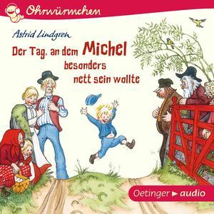 Der Tag, an dem Michel besonders nett sein wollte