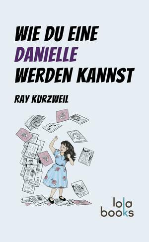 Wie du eine Danielle werden kannst