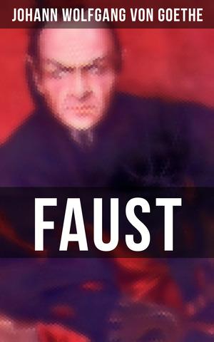 Faust (Vollständige Ausgabe)