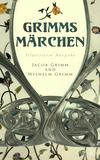 Grimms Märchen (Illustrierte Ausgabe)