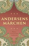 Vergrößerte Darstellung Cover: Andersens Märchen. Externe Website (neues Fenster)
