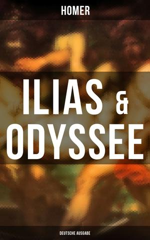 ILIAS & ODYSSEE  (Deutsche Ausgabe)