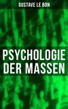 Vergrößerte Darstellung Cover: Psychologie der Massen. Externe Website (neues Fenster)