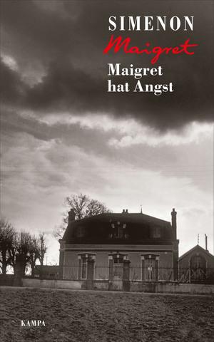 Maigret hat Angst