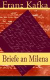 Vergrößerte Darstellung Cover: Briefe an Milena (Vollständige Ausgabe). Externe Website (neues Fenster)