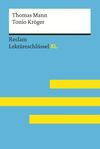 Tonio Kröger von Thomas Mann. Reclam Lektüreschlüssel XL