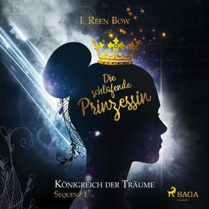 Die schlafende Prinzessin - Königreich der Träume, Sequenz 1 (Ungekürzt)