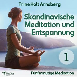 Fünfminütige Meditation
