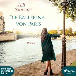 Die Ballerina von Paris (Ungekürzt)