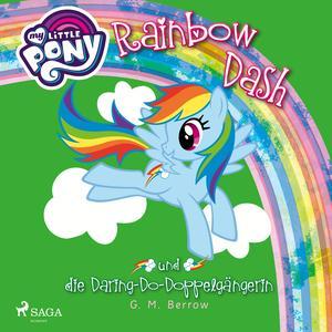 My Little Pony, Rainbow Dash und die Daring-Do-Doppelgängerin (Ungekürzt)