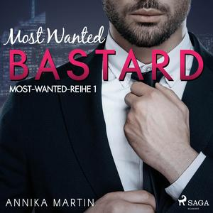 Most Wanted Bastard - Most-Wanted-Reihe 1 (Ungekürzt)