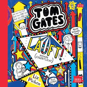 Tom Gates. Läuft! (Wohin eigentlich?)