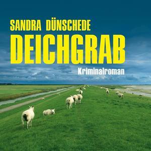 Deichgrab (Ungekürzt)