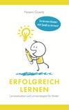 Erfolgreich Lernen - Lernmotivation und Lernstrategien für Kinder