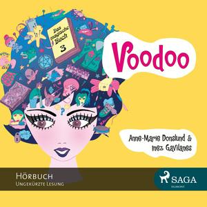 Voodoo - Das magische Buch 3 (Ungekürzt)