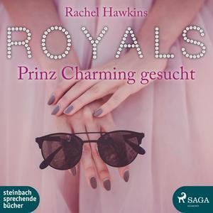 Royals - Prinz Charming gesucht (Ungekürzt)