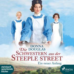 Die Schwestern aus der Steeple Street - Ein neuer Anfang (Ungekürzt)