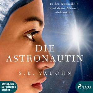 Die Astronautin (Ungekürzt)