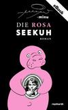 Vergrößerte Darstellung Cover: Die rosa Seekuh. Externe Website (neues Fenster)