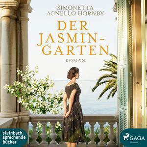 Der Jasmingarten (Ungekürzt)