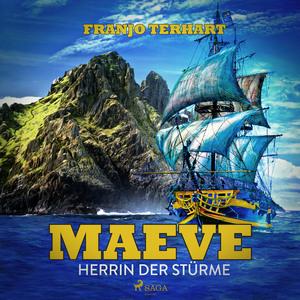 Maeve - Herrin der Stürme (Ungekürzt)