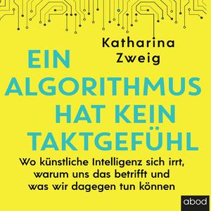¬Ein¬ Algorithmus hat kein Taktgefühl