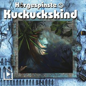 Hörgespinste 05 - Kuckuckskind