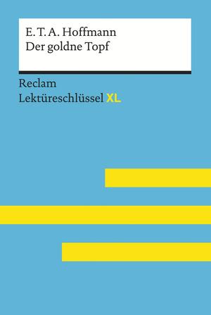 E.T.A. Hoffmann, Der goldne Topf