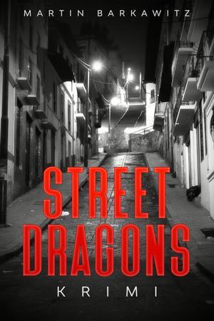 Street Dragons