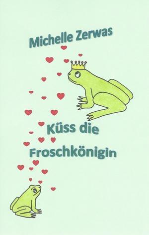 Küss die Froschkönigin