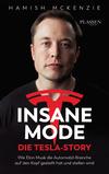 Vergrößerte Darstellung Cover: Insane Mode - Die Tesla-Story. Externe Website (neues Fenster)