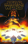 Star Wars - Zerstörte Hoffnung