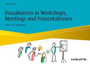 Visualisieren in Workshops, Meetings und Präsentationen